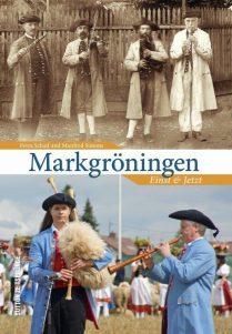 Markgröningen einst und jetzt